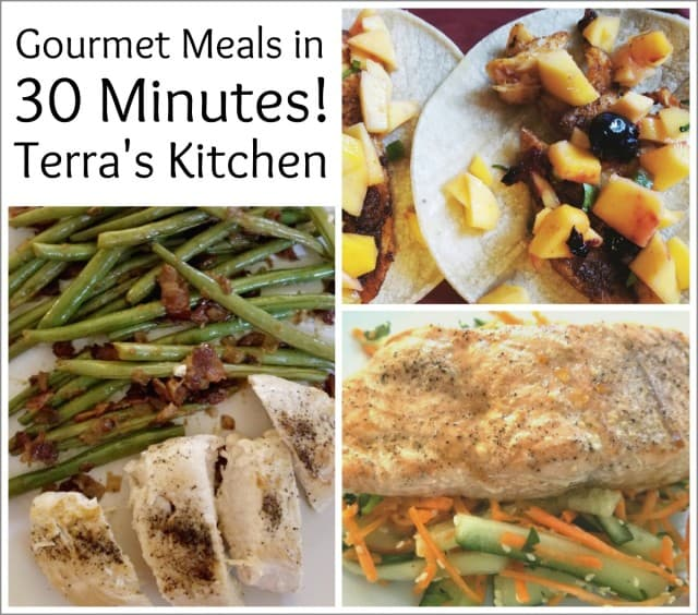Terras Kitchen Meals in 30 Minutes