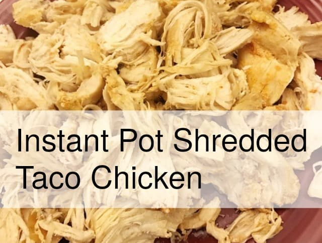 Taco Chicken Made With the Instant Pot