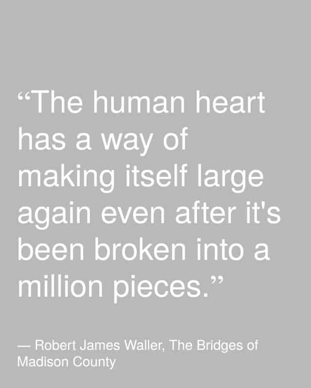 human heart has a way of making itself large again
