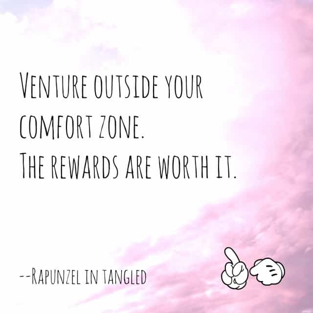 Rapunzel venture outside your comfort zone