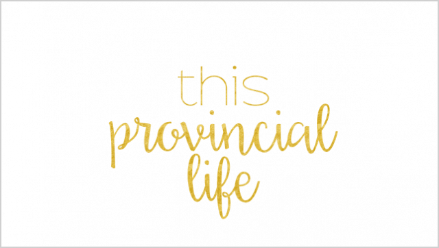 This provincial life