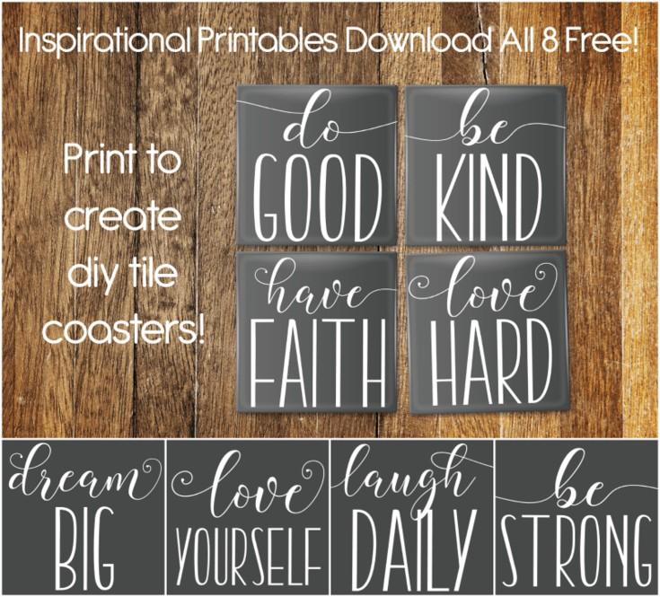 Inspirational Printables and DIY Tile Coasters