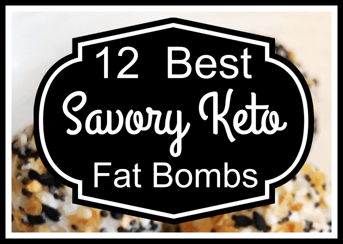 12 Best Savory Keto Fat Bombs