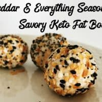 Cheddar and Everything Seasoning Fat Bombs - Keto