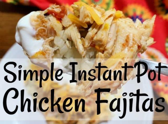 chicken fajitas in instant pot