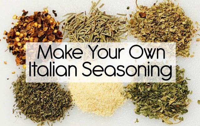 Make Your Own Italian Seasoning