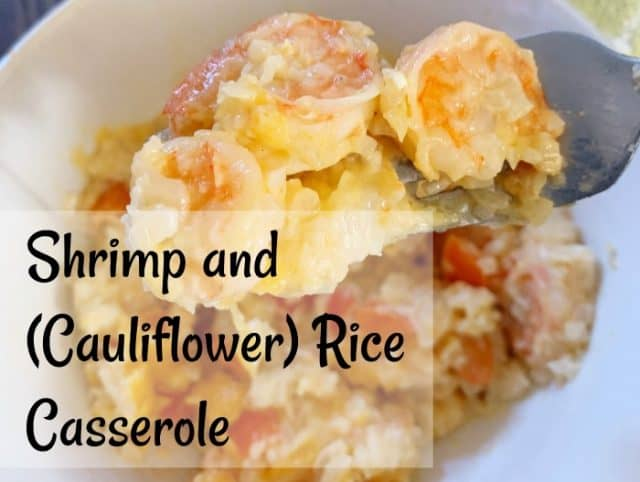 shrimp and cauliflower rice casserole