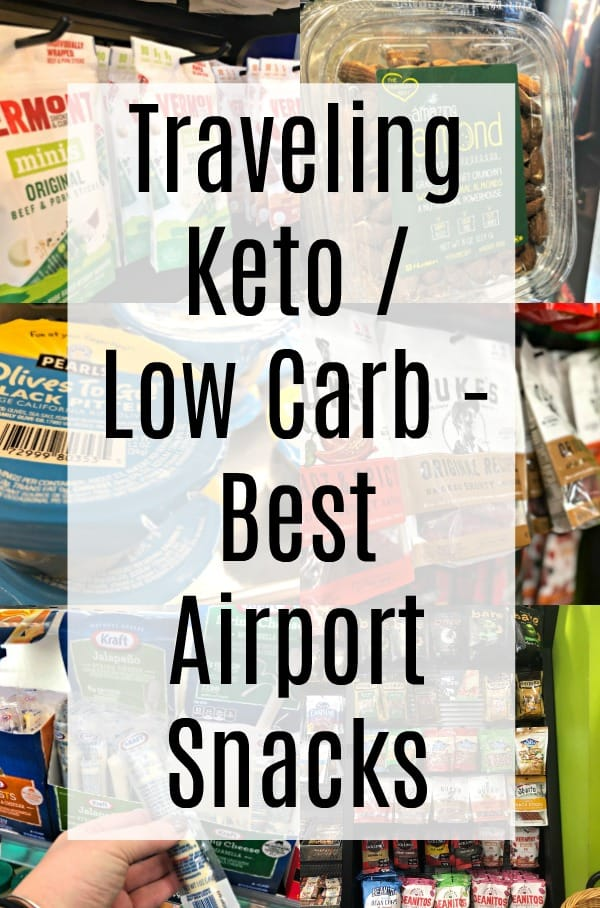 traveling low carb keto airport snacks pin